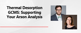Thermal_Desorption_GCMS_Supporting_Your_Arson_Analysis